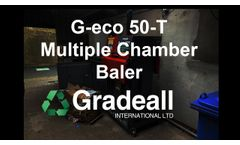 Gradeall G eco 50-T Twin Chamber Baler | Bale Cardboard, Plastic, and Recyclable Materials - Video