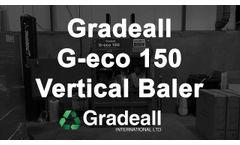 Gradeall G eco 150 Vertical Baler - Video