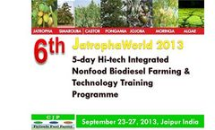 6th JatrophaWorld - 5 Day Global Jatropha World 3.0 Integrated Nonfood Biodiesel Farming & Technology Training Programme