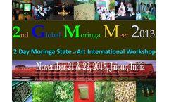 Global Moringa Meet - 2nd 2 Day Moringa State of Art International Workshop