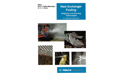 Heat Exchanger Fouling - Mitigation and Cleaning Technologies