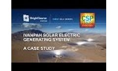 CSP Tracks Webinar Series - Ivanpah: A Case Study Video