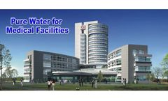 Pure drinking water solutions for medical facilities