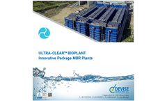 DEVISE ULTRA-CLEAR  BIOPLANT - Innovative Package MBR Plant