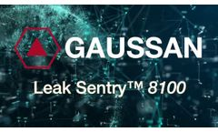 Leak Sentry 8100, powered by Gaussan- Video