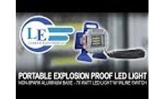 Portable Explosion Proof LED Light - Non-Spark Aluminum Base - 70 Watt Led Light w/ Inline Switch Video