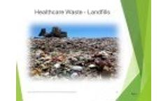 Healthcare Waste Diversion from Landfill and Total Destruction