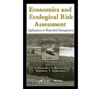 Economics and Ecological Risk Assessment: Applications to Watershed Management