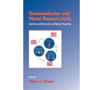Semiconductor and Metal Nanocrystals: Synthesis and Electronic and Optical Properties