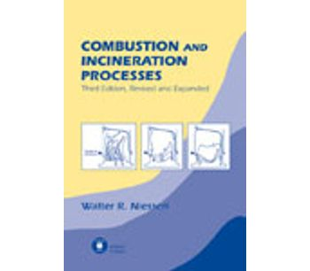 Combustion and Incineration Processes, Third Edition,