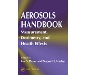 Aerosols Handbook: Measurement, Dosimetry, and Health Effects
