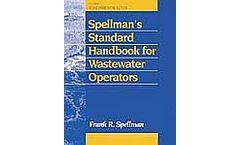 Spellman´s Standard Hdbk for Wastewater Operators, Three Volume Set