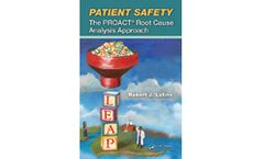 Patient Safety: The PROACT Root Cause Analysis Approach
