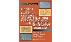 Manual on the Causes and Control of Activated Sludge Bulking, Foaming, and Other Solids Seperation Problems, 3rd Edition