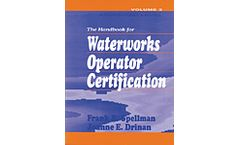 Handbook for Waterworks Operator Certification: Advanced Level, Volume III