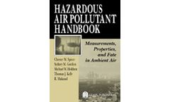 Hazardous Air Pollutant Handbook: Measurements, Properties, and Fate in Ambient Air