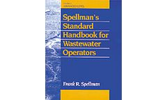 Spellman´s Standard Handbook Wastewater Operators: Advanced Level, Volume III