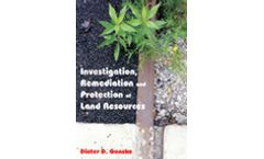Investigation, Remediation and Protection of Land Resources