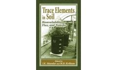 Trace Elements in Soil: Bioavailability, Flux, and Transfer