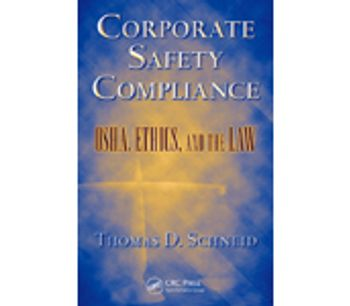 Corporate Safety Compliance: OSHA, Ethics, and the Law