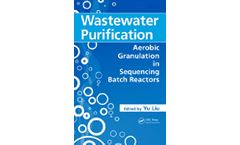 Wastewater Purification: Aerobic Granulation in Sequencing Batch Reactors