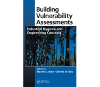 Building Vulnerability Assessments: Industrial Hygiene and Engineering Concepts