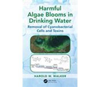 Book Harmful Algae Blooms in Drinking Water: Removal of Cyanobacterial Cells and Toxins