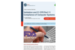 Validation and 21 CFR Part 11 Compliance of Computer Systems