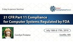 GlobalCompliancePanel Seminar - 21 CFR Part 11 Compliance for Computer Systems Regulated by FDA