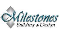 Milestones Building and Design