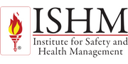 Institute for Safety and Health Management (ISHM)