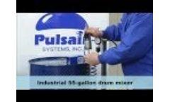 55-Gallon Drum Mixer, Agitator & Blender - Pulsair Systems - Video