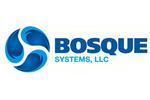 Bosque Systems, LLC