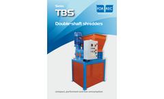 Series TBS Double Shaft Shredders - Technical Sheet