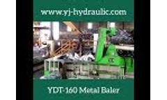 Scrap Baler/Compactor (YDT-160) - Video
