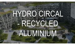 Recycled aluminium in buildings - Hydro CIRCAL - Video
