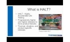 Thermotron Webinar: Unintended Consequences - The Importance of Table Uniformity with HALT/HASS Video
