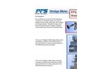Model PFS-WedgeX - Wedge Meter Brochure