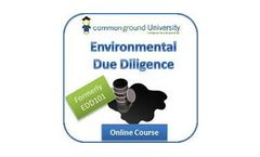 Environmental Due Diligence: Principles & Practices