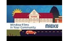 Madico Window Film in your Community Video