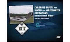 Chlorine Safety for Water and Wastewater Operators - Video