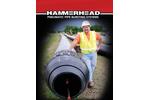 HammerHead - Pneumatic Pipe Bursting Systems Brochure