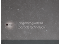Beginner Guide to Particle Technology - Application Notes