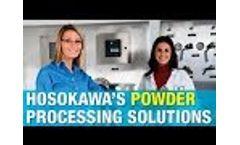 Hosokawa`s Wide Range of Equipment & Services - Video