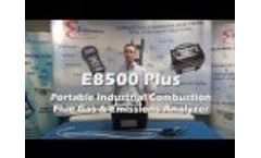 E8500 Plus Introductory Video
