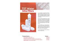 TST - Inline Water Filters Datasheet