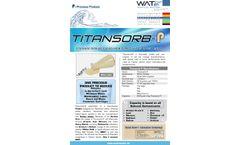 Titansorb - Model P - Titanium Dioxide Based High Capacity Adsorbent Media - Datasheet