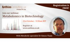 Anthias Consulting is running a webinar next month in the exciting field of Metabolomics, introducing the key concepts and the analytical technologies used in its practice.
