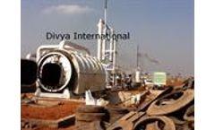 Divya International - Model DI-12 - Waste Tyre Pyrolysis Plant