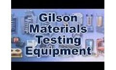 Gilson, your Industry Leader for Materials Testing Equipment Video